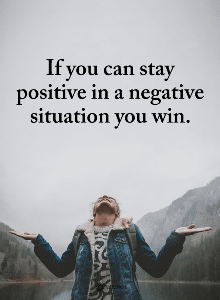 Quotes, Positive in Negative Situation Quotes, Positivity Quotes, Negative Situations Quotes,