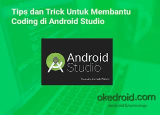 Membantu Coding dan Konfigurasi Settingan di Android Studio