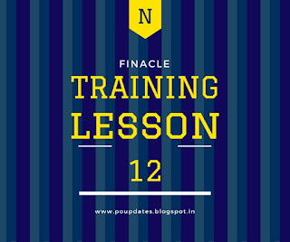 finacle training lesson 12 by poupdates