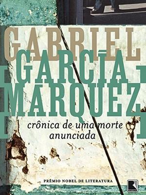 Hora de Ler: Crônica de uma morte anunciada - Gabriel Garcia Márquez
