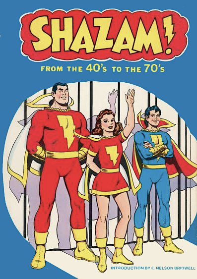Cover to 'Shazam! from the Forties to the Seventies' with figures of Captain Marvel, Mary Marvel and Captain Marvel Jr. on stage in spotlight