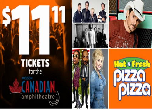 Pizza Pizza Molson Canadian Amphitheatre Concert Tickets Only $11.11