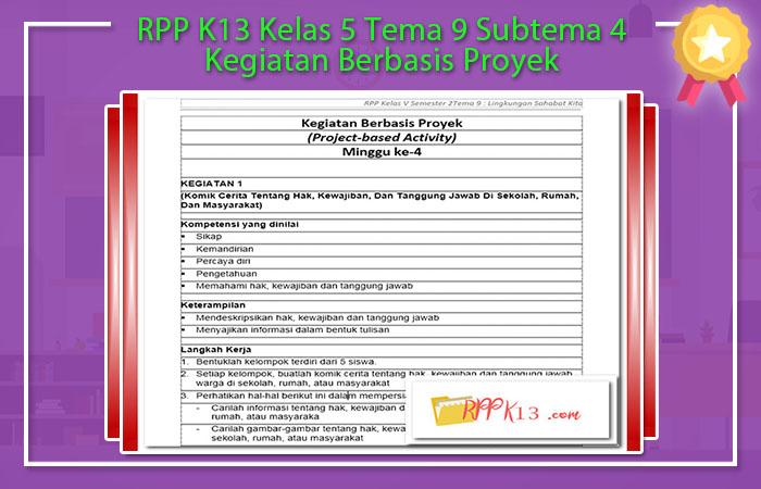 RPP K13 Kelas 5 Tema 9 Subtema 4 Kegiatan Berbasis Proyek