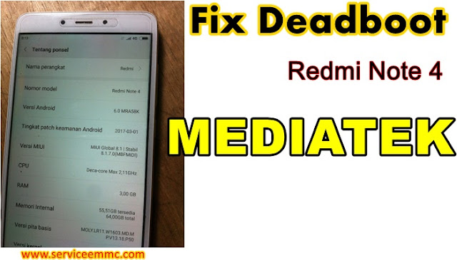 Fix Deadboot Redmi Note 4 Mediatek NIKEL