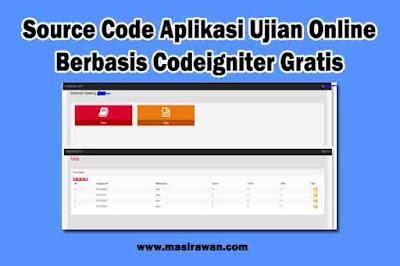 Source Code Aplikasi Ujian Online Berbasis Codeigniter Gratis