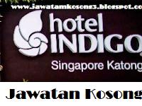 Iklan Kerja Kosong Hotel Indigo Singapore Katong 01 April 2017