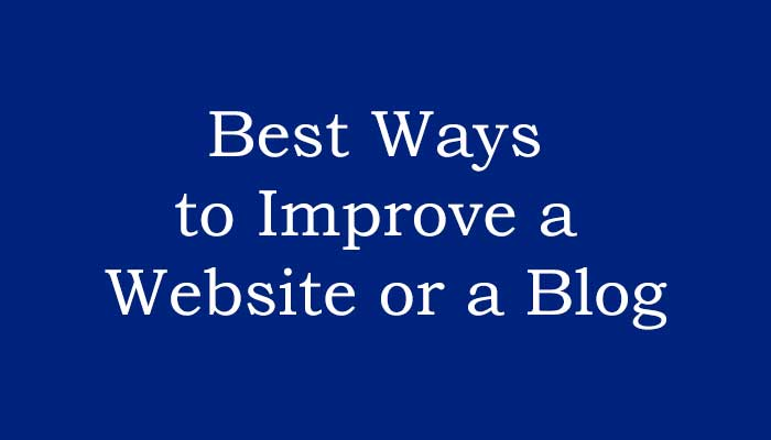 Best Ways to Improve a Website or a Blog : eAskme