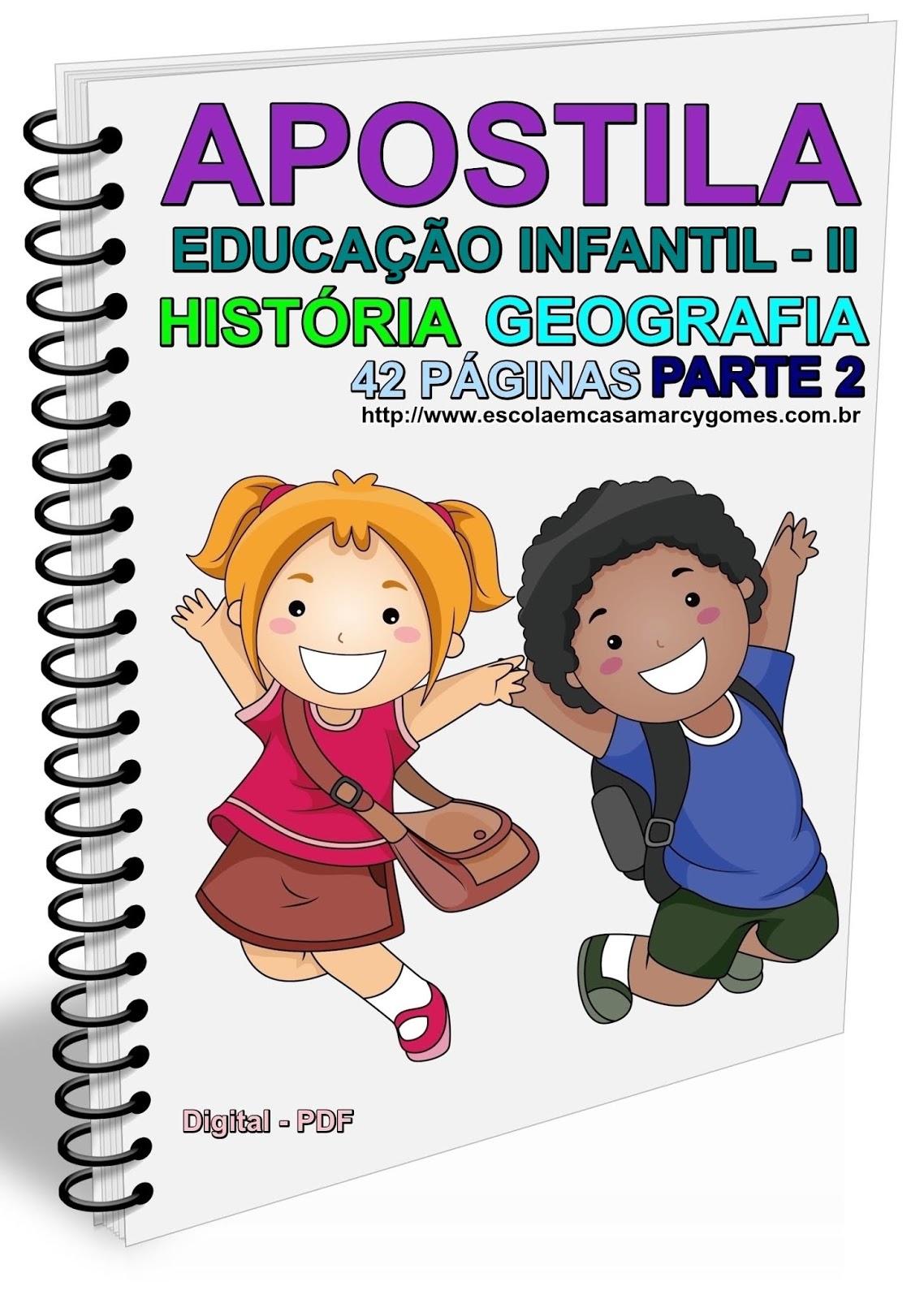 Apostila Educação Infantil Ii História E Geografia Parte 2