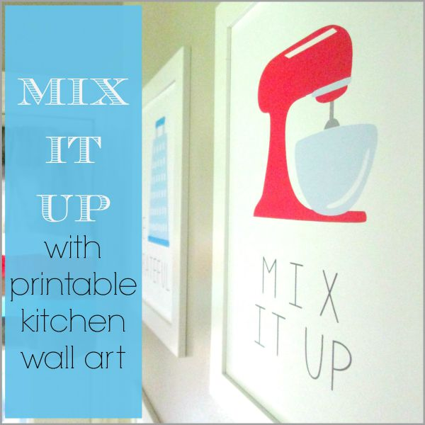 Laura S Plans Mix It Up With Printable Kitchen Wall Art