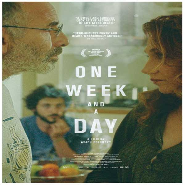 One Week and a Day, One Week and a Day Synopsis, One Week and a Day Trailer, One Week and a Day review, Poster One Week and a Day