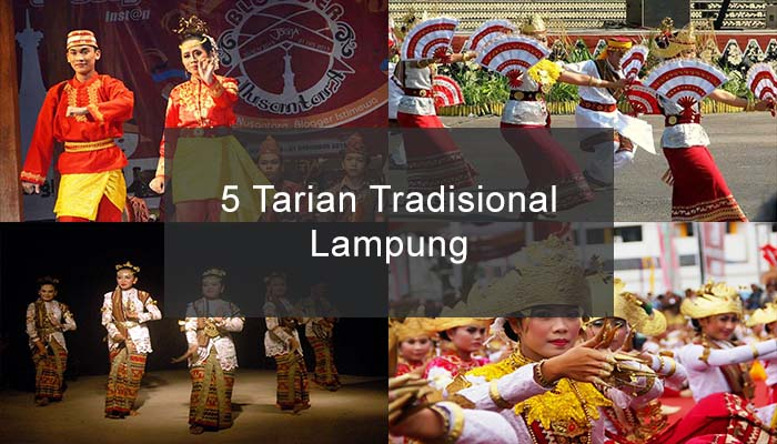 Inilah 5 Tarian Tradisional Dari Lampung Dan Penjelasannya Kamera