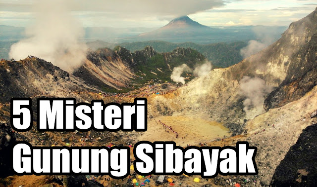 misteri gunung sibayak