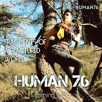 Human 76: A post-apocalyptic surprise is coming!