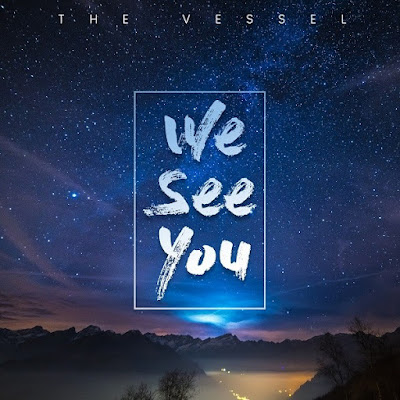[MP3] The Vessel – We See You