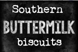 Recipe - Best Southern Buttermilk Biscuits