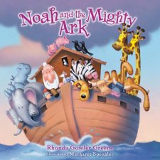 Book Review: Noah and the Mighty Ark l LadyD Books