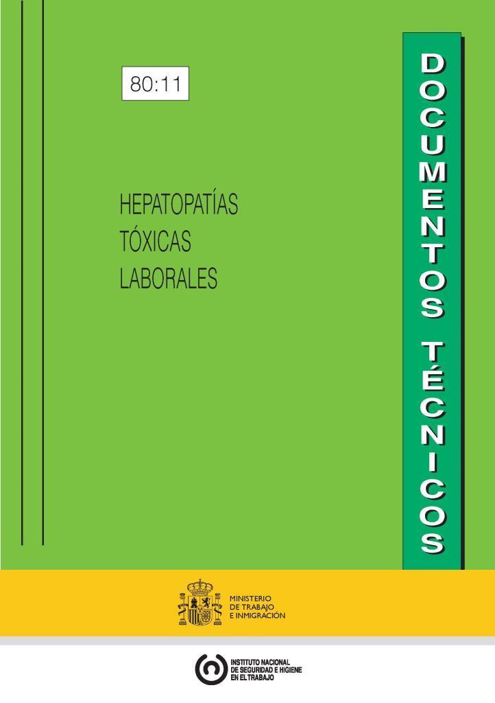 Hepatopatías toxicas laborales
