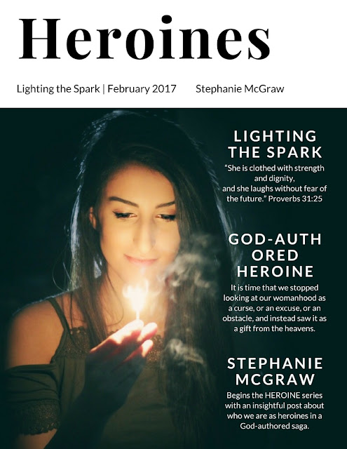 Lighting the Spark: Heroines Volume I (Stephanie McGraw)