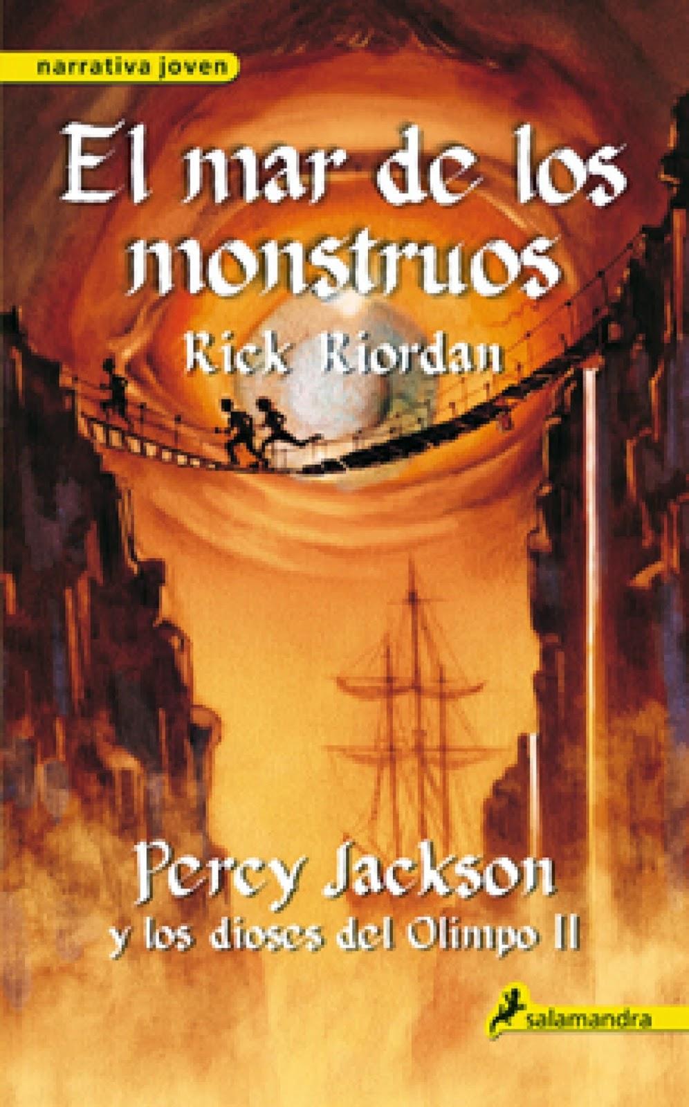 (Crónicas Del Campamento Mestizo) Percy Jackson Y Los Dioses del Olimpo II: El Mar De Los Monstruos, de Rick Riordan