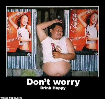 Dont worry drink happy desmotivacion humor