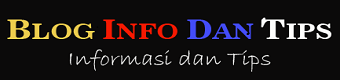 BLOG INFO DAN TIPS