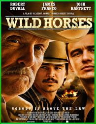 Wild Horses (Caballos salvajes) (2015) | DVDRip Latino HD Mega 1 Link