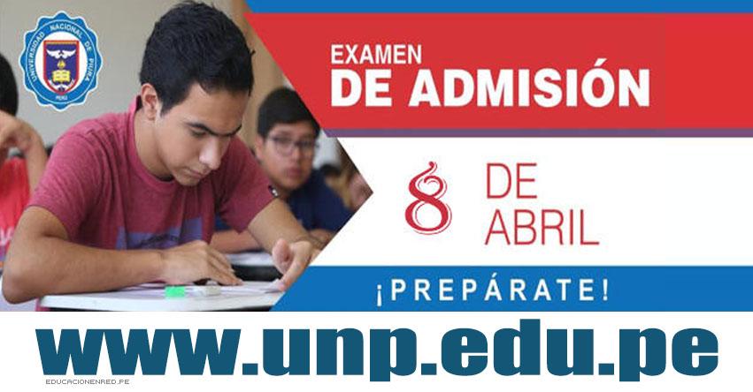 Admisión UNP Piura 2018-1 (Examen General Domingo 8 Abril) Inscripción Universidad Nacional de Piura - www.unp.edu.pe