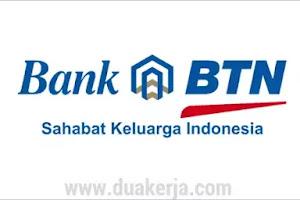 Lowongan Kerja Bank BTN Hingga Juli Tahun 2019