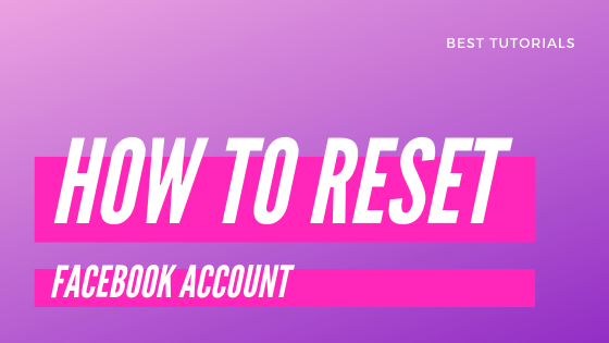 How To Reset Facebook Profile<br/>