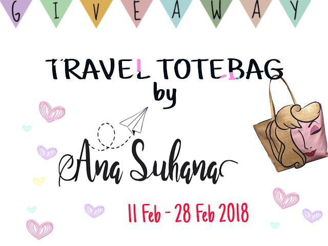 http://www.anasuhana.com/2018/02/giveaway-travel-totebag-by-ana-suhana.html?m=1
