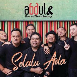 Abdul & The Coffee Theory - Selalu Ada Mp3