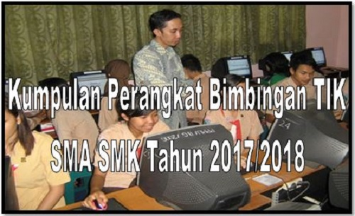 Kumpulan Perangkat Bimbingan TIK SMA SMK Tahun 2017/2018