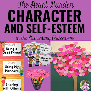 "Photo of Heart Garden clip chart, posters, heart tree, and challenges with text that says, ""The Heart Garden: Character and Self-Esteem in the Elementary Classroom."""