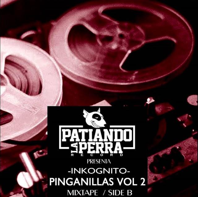 Inkognito - Pinganillas Vol. 2 Side B - Portada
