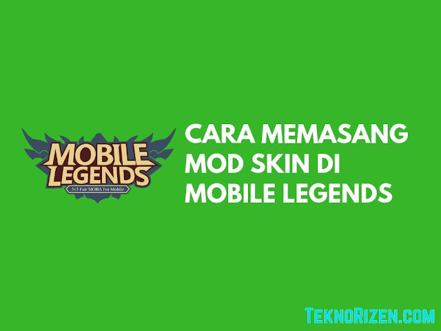 Cara Memasang Mod Skin Mobile Legends (No Banned!)