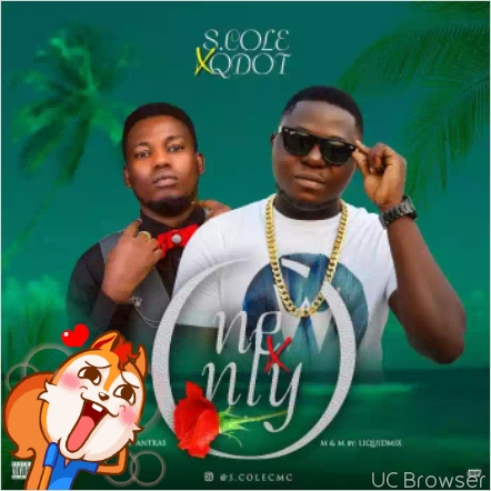 Music] S Cole Ft Qdot – One & Only (Prod  by Antras) | 9jaFreshTunez