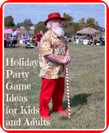Christmas Games for Parties: Have the Best Party Ever with these Christmas Party Games for Adults (Tips to adapt for children's parties too)