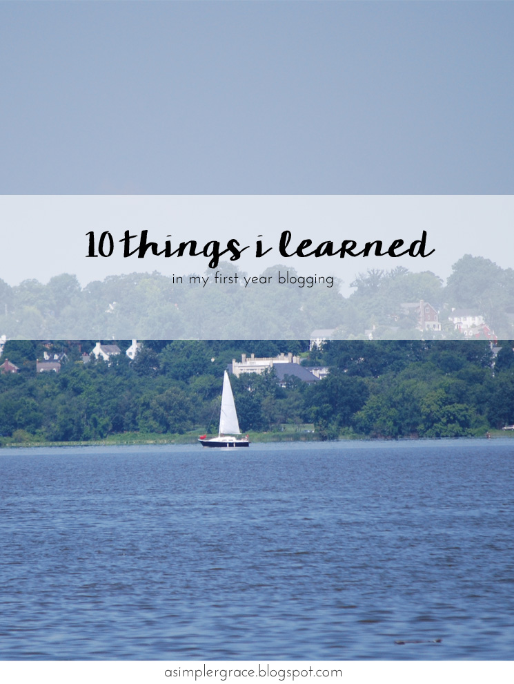 Ten Things I Learned in My First Year Blogging - A Simpler Grace