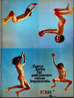 propaganda cueca Zorba - 1973.  Moda anos 70; propaganda anos 70; história da década de 70; reclames anos 70; brazil in the 70s; Oswaldo Hernandez