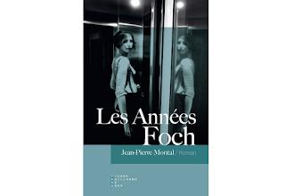 Lundi Librairie : Les Années Foch - Jean-Pierre Montal
