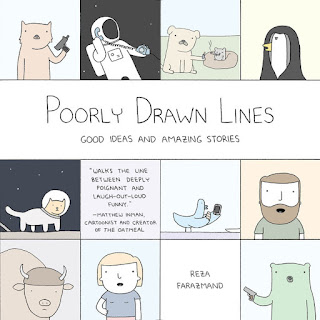 Poorly Drawn Lines: Good Ideas and Amazing Stories | Reza Farazmand