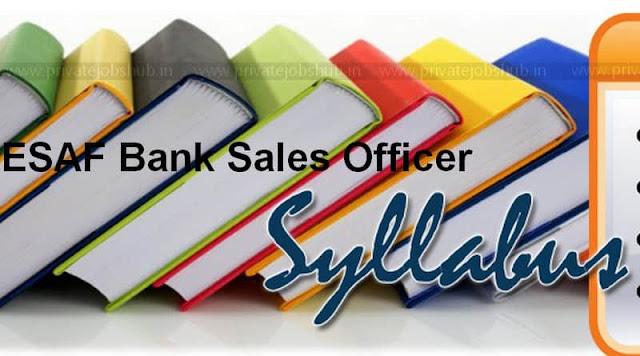 ESAF Bank Sales Officer Syllabus