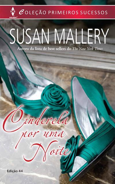 Cinderela por uma Noite Susan Mallery