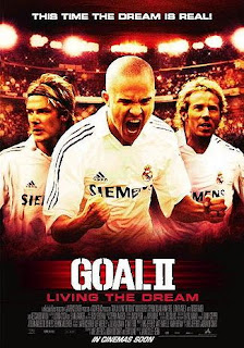 Goal II: Living the Dream (2007) โกล์ เกมหยุดโลก ภาค 2