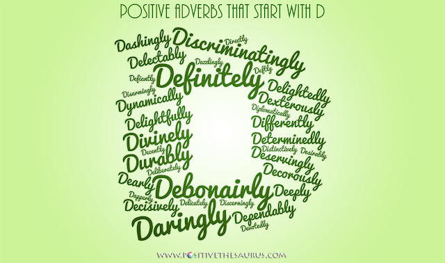Positive adverbs that start with d