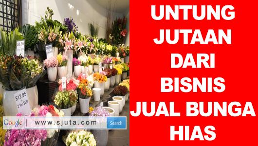 Bisnis Jual Bunga  Hias Di Rumah