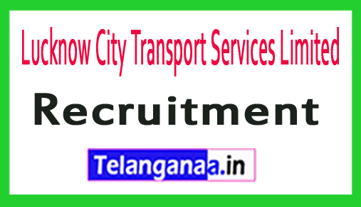 Lucknow City Transport Services Limited LCTSL Recruitment