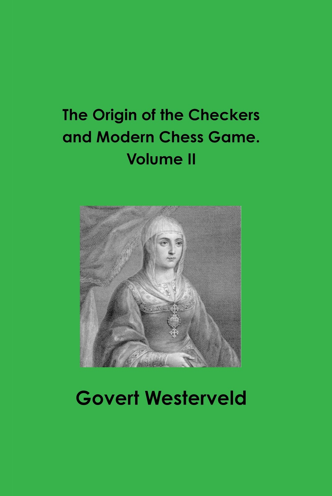 History of draughts checkers the origin of the checkers and modern chess game volume ii 300 pages isbn 978 0 244 04257 8 2017 fandeluxe Image collections
