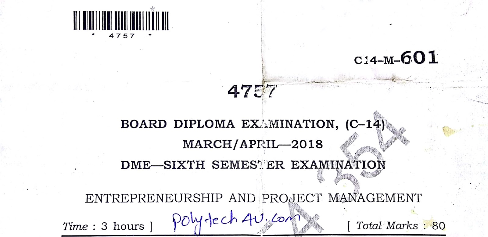 C-14 DIPLOMA ENTREPRENEURSHIP AND PROJECT MANAGEMENT OLD QUESTION