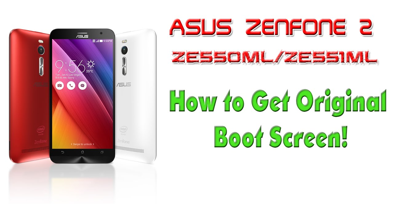 How to Get Back The Black Asus Boot Logo in Zenfone 2 [ZE550Ml